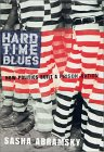 Hard Time Blues: How Politics Built a Prison Nation